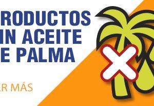 Productos SIN Aceite de Palma